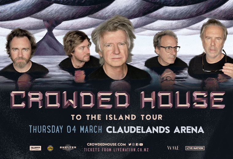 Crowded House - To The Island Tour
