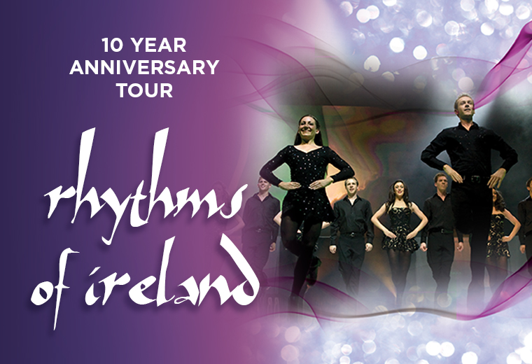 The Rhythms of Ireland -  10 Year Anniversary tour