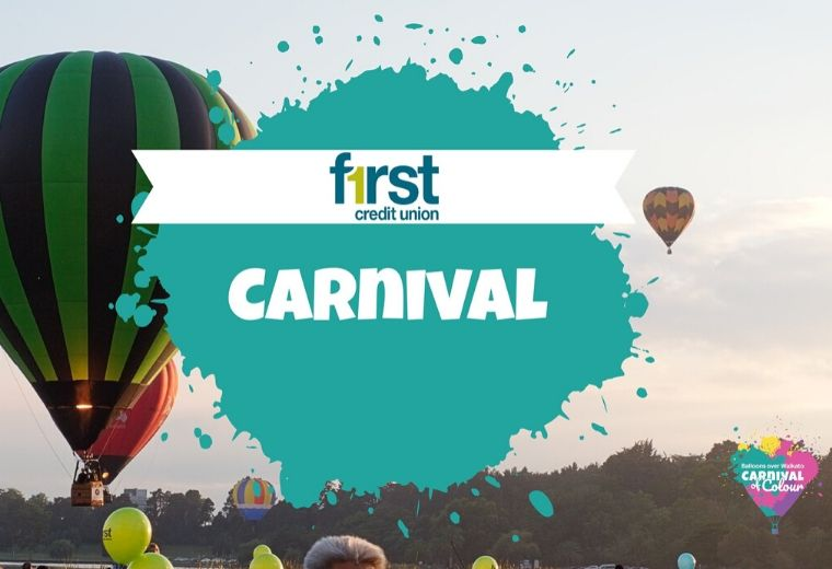 Balloons Over Waikato - First Credit Union Carnival