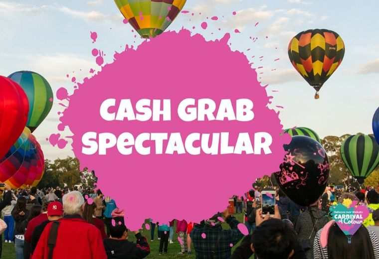 Balloons Over Waikato - The Cash Grab Spectacular