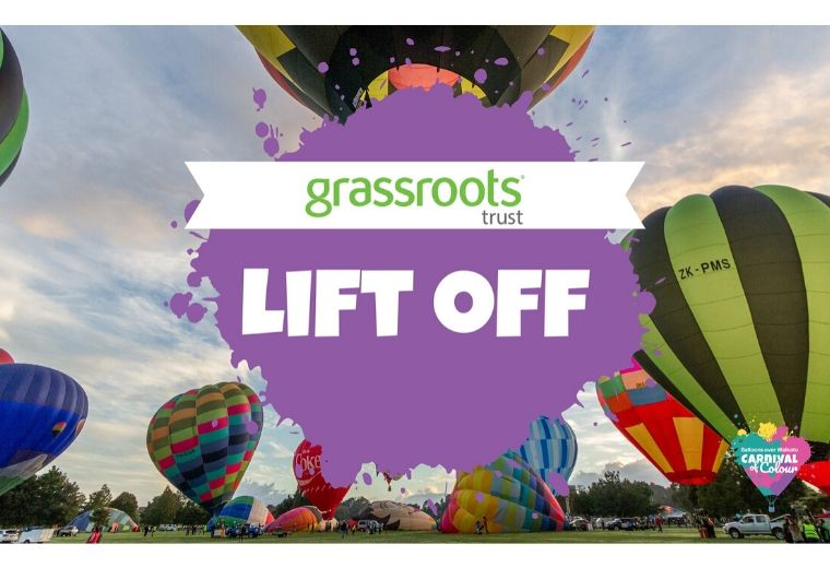 Balloons Over Waikato - The Grassroots Trust Lift Off