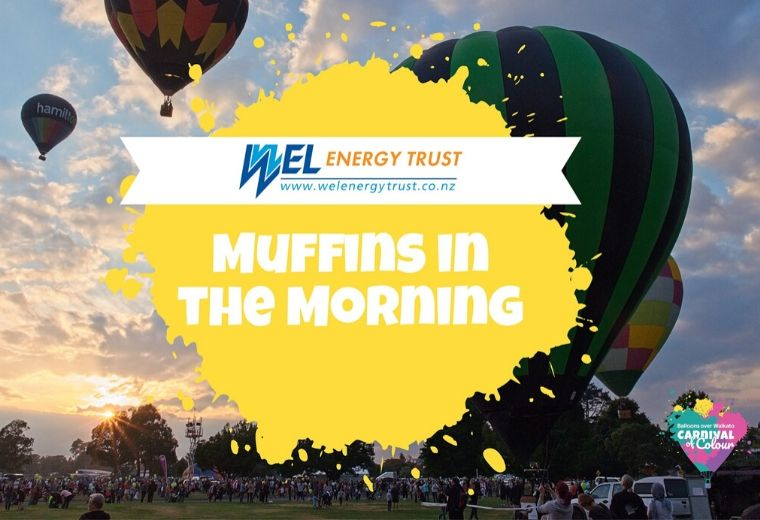 Balloons Over Waikato - Wel Energy Trust Muffins in the Morning