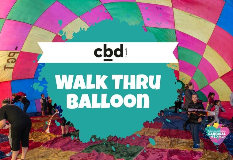 Balloons Over Waikato - The CBD Walk Thru Balloon